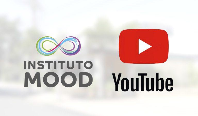 Instituto Mood lança seu canal no Youtube